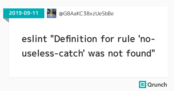 """eslint """"Definition for rule 'no-useless-catch' was not found"""""""