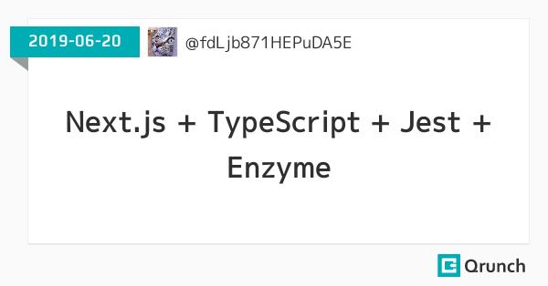Next.js + TypeScript + Jest + Enzyme