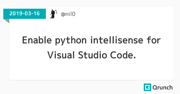 Enable python intellisense for Visual Studio Code.