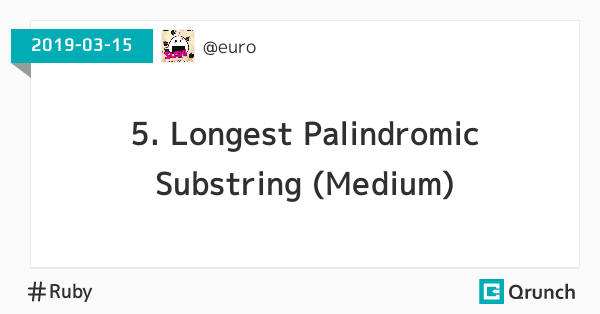 5. Longest Palindromic Substring (Medium)