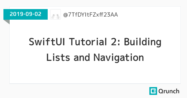 SwiftUI Tutorial 2: Building Lists and Navigation